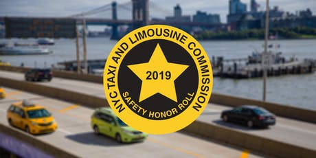 2019 NYC Taxi and Limousine Commission Safety Honor Roll tickets