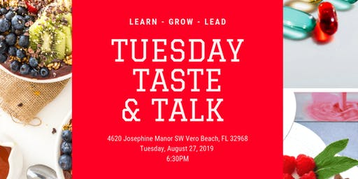 Tuesday Taste & Talk