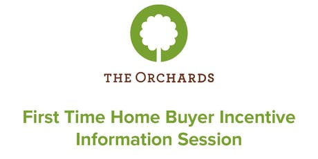 First Time Home Buyer Incentive Info Session tickets