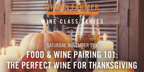 Food & Wine Pairing 101: The Perfect Wine for Thanksgiving tickets