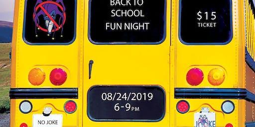 Back 2 School Fun Night