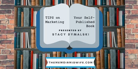 Tips on Marketing Your Self-Published Book tickets