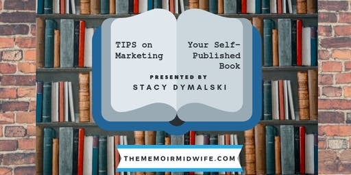Tips on Marketing Your Self-Published Book