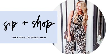 Sip + Style with @WellStyledWoman tickets