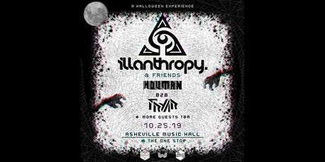 Illanthropy & Friends: An Immersive Halloween Experience | Asheville Music Hall tickets