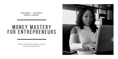 Money Mastery for Entrepreneurs tickets