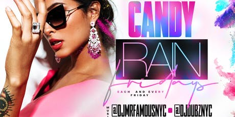 CANDY RAIN FRIDAY'S tickets