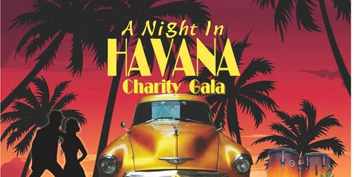 A Night in Havana Charity Gala