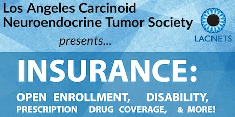 """LACNETS Meeting """"Insurance: Preparing for Open Enrollment"""" with Cancer Legal Resource Center tickets"""