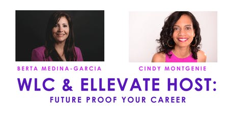 WLC & ELLEVATE HOST: Future Proof Your Career tickets
