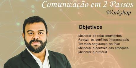 Workshop - Comunicação em 2 Passos ingressos