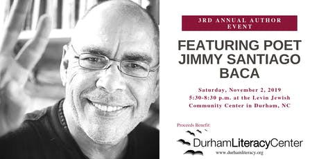 Jimmy Santiago Baca Author Event - Benefit for the Durham Literacy Center tickets