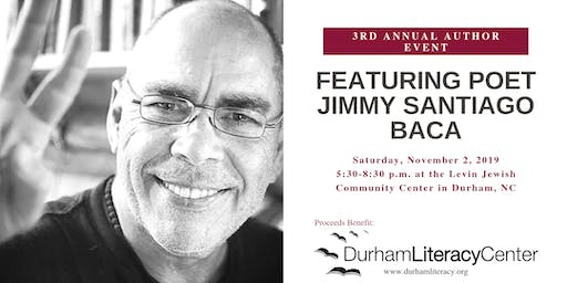 Jimmy Santiago Baca Author Event - Benefit for the Durham Literacy Center