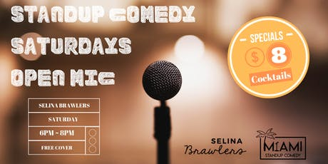 Standup Comedy Saturdays Open Mic @Selina Brawlers in Wynwood tickets