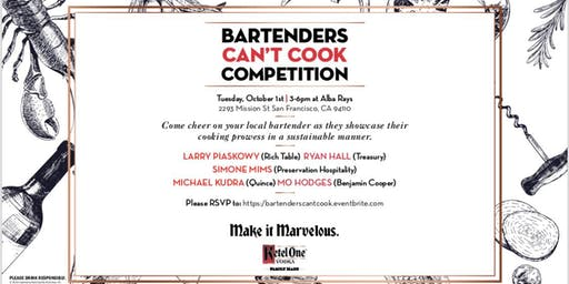 Bartenders Can't Cook Competition