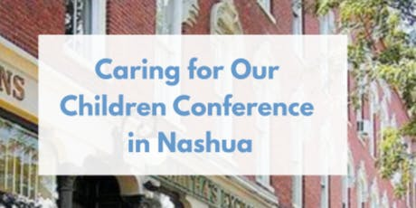 """9/28/2019 """"Caring for Our Children"""" Conference tickets"""