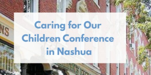 "9/28/2019 ""Caring for Our Children"" Conference"