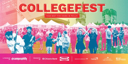 CollegeFest 2019: Your Best Five Hours in Philly!