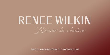 Renee Wilkin | Montréal tickets