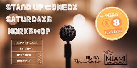 Standup Comedy Saturdays Workshop @Selina Brawlers in Wynwood tickets