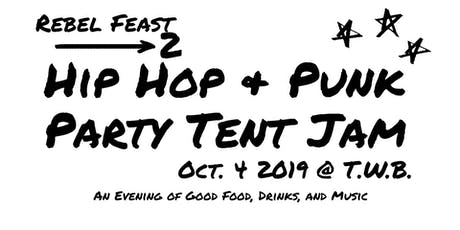 Rebel Feast II - An evening of food, drink, and music! tickets