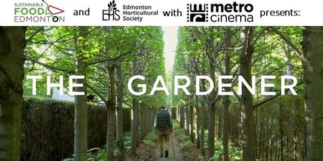 The Gardener - FREE Screening Hosted by SFE & EHS  tickets