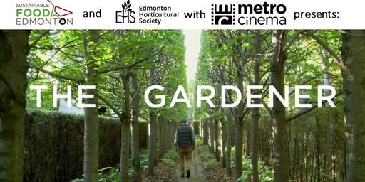 The Gardener - FREE Screening Hosted by SFE & EHS