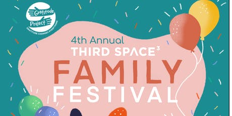 4th Annual Third Space Family Festival tickets