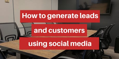 How To Get Leads and Sales Using Social Media tickets