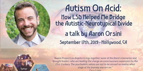 Autism On Acid: How LSD Helped Me Bridge the Autistic-Neurotypical Divide tickets