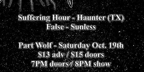 Haunter w. Suffering Hour, False, Sunless tickets