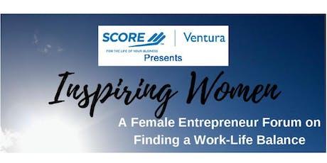 """""""Inspiring Women"""" A Female EntrepreneurForum on Finding a Work-Life Balance tickets"""