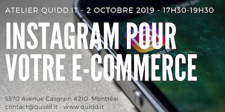INSTAGRAM pour votre E-Commerce  - Atelier tickets