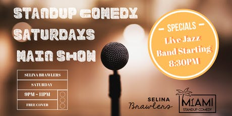 Standup Comedy Saturdays - Main Show @Selina Brawlers in Wynwood, Miami tickets