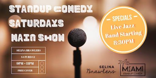 Standup Comedy Saturdays - Main Show @Selina Brawlers in Wynwood, Miami