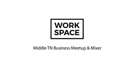 Middle TN Business Meetup & Mixer tickets