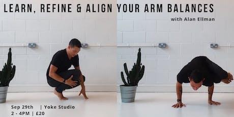 Learn, Refine & Align Your Arm Balances with Alan Ellman tickets
