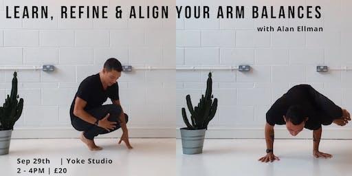Learn, Refine & Align Your Arm Balances with Alan Ellman