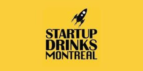 Startup Drinks Montreal August 2019  tickets