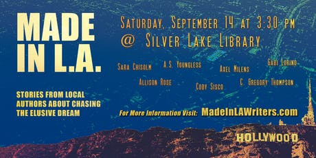 Chasing the Elusive Dream with Made in L.A. Writers at Silver Lake Library tickets