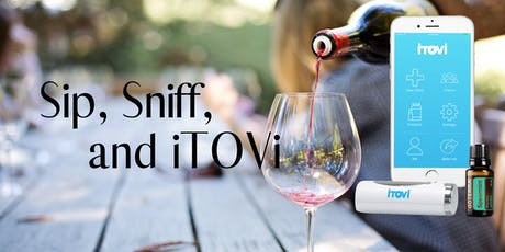 Sip, Sniff, and iTOVi - Self Care Night  tickets
