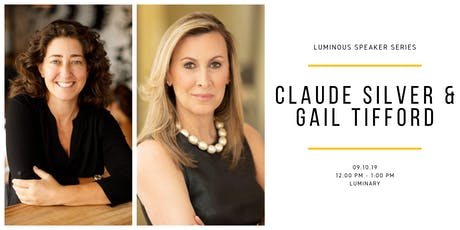 Luminous Speaker Series: Claude Silver & Gail Tifford tickets