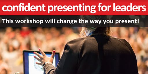 Confident Presenting for Leaders