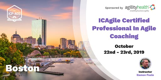 Agile Coach Workshop with ICP-ACC Certification Boston Oct 22
