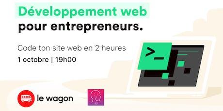 Le Wagon x YEP - Les bases du développement web pour entrepreneurs tickets