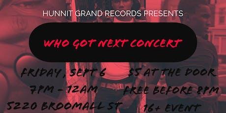 WHO GOT NEXT CONCERT tickets