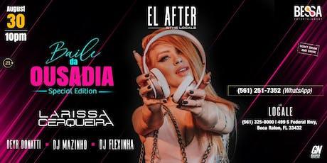 Baile da Ousadia Special Edition tickets