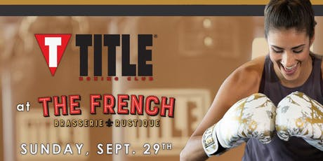 Brunch and Burn: Boxing at The French tickets