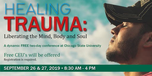 Healing Trauma: Liberating the Mind, Body and Soul