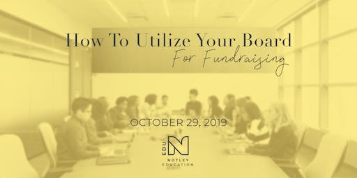 How To Utilize Your Board For Fundraising